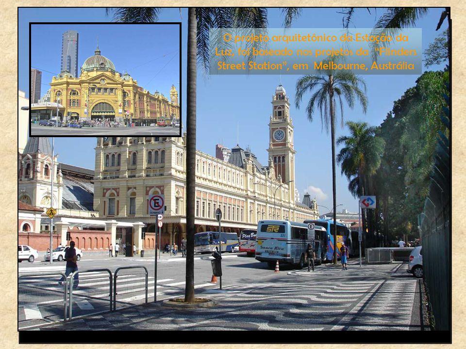 O projeto arquitetônico da Estação da Luz, foi baseado nos projetos da Flinders Street Station , em Melbourne, Austrália