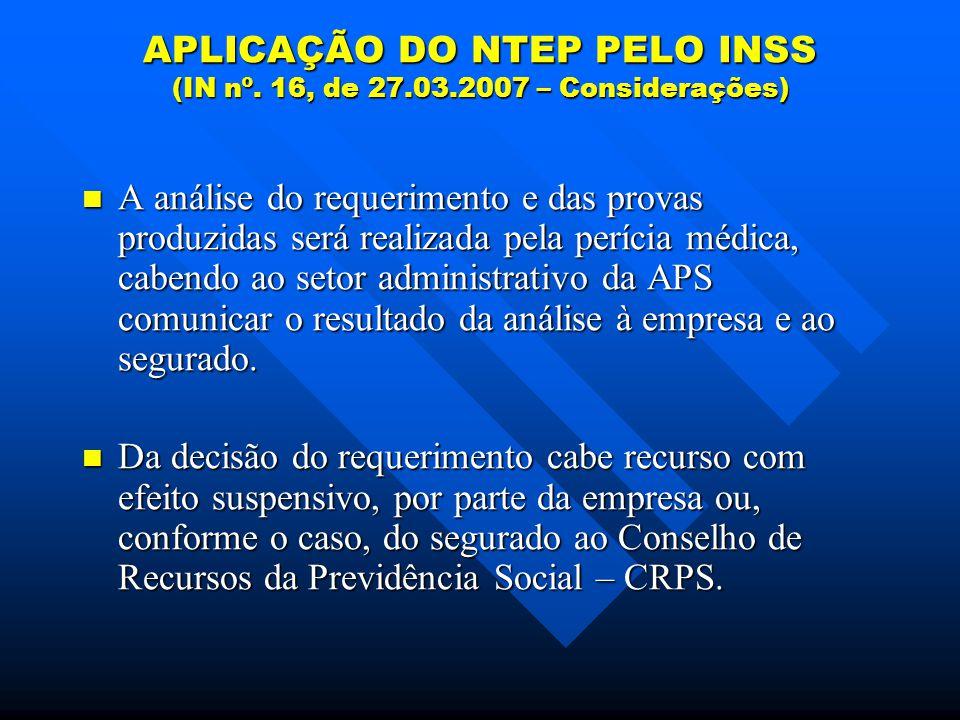 APLICAÇÃO DO NTEP PELO INSS (IN nº. 16, de 27.03.2007 – Considerações)