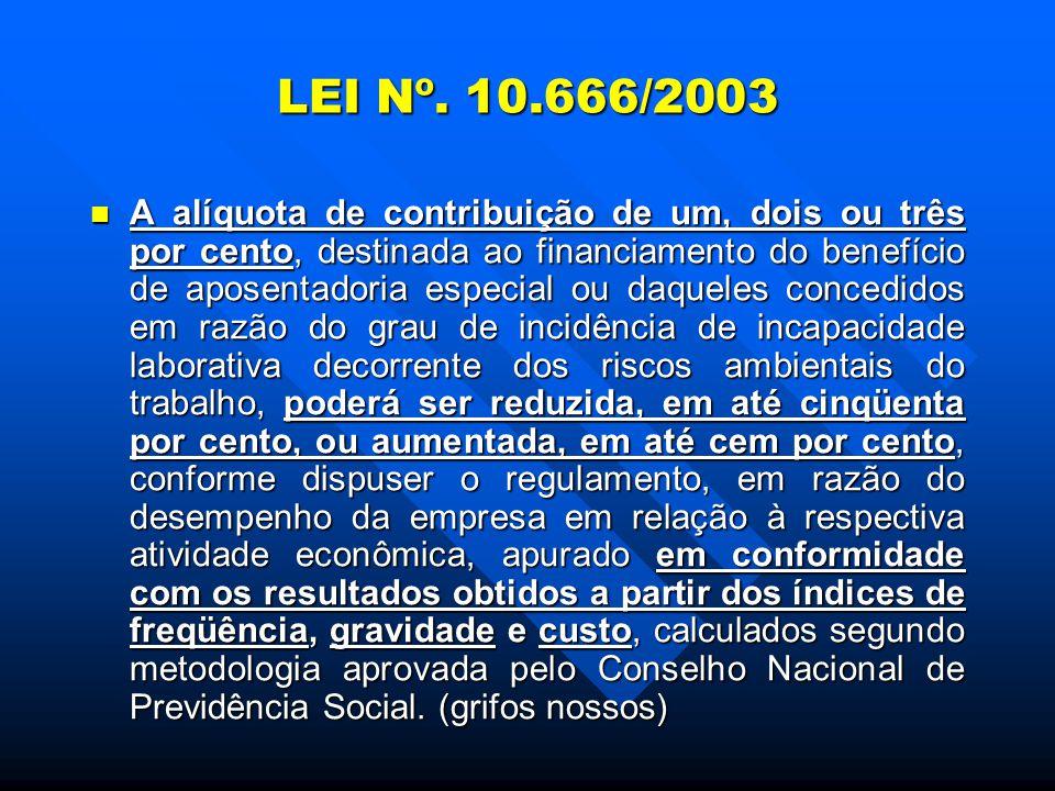 LEI Nº. 10.666/2003