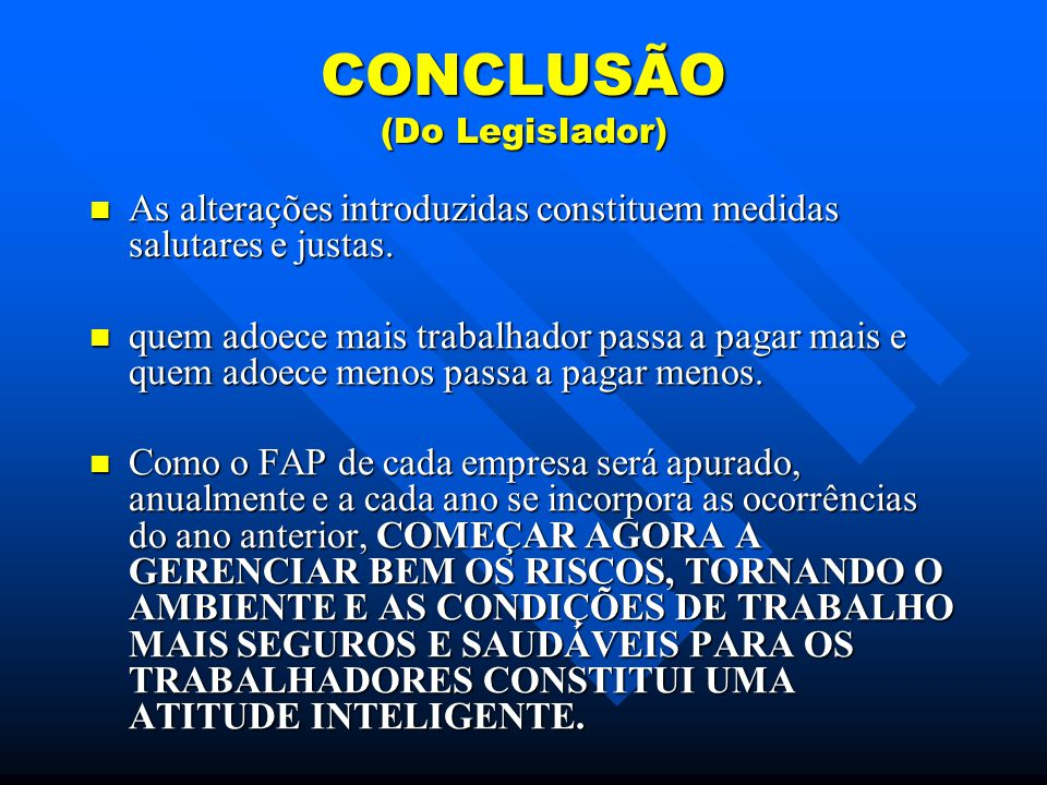 CONCLUSÃO (Do Legislador)