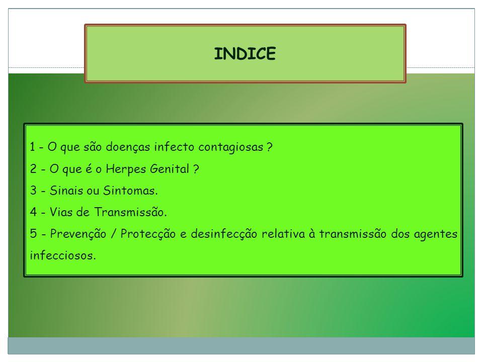 INDICE 1 - O que são doenças infecto contagiosas