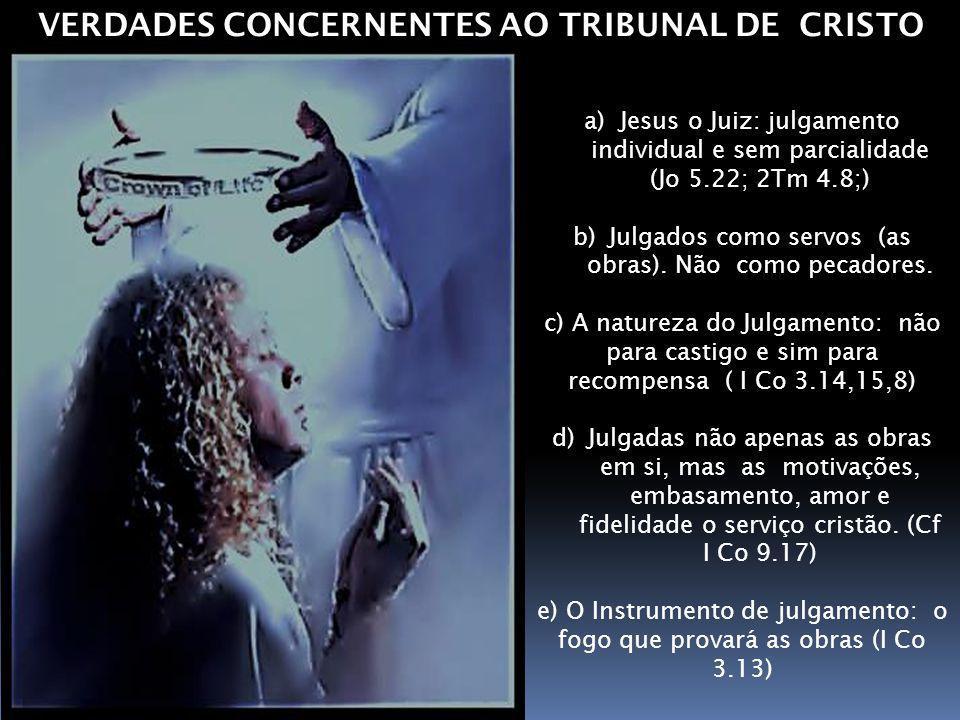 VERDADES CONCERNENTES AO TRIBUNAL DE CRISTO