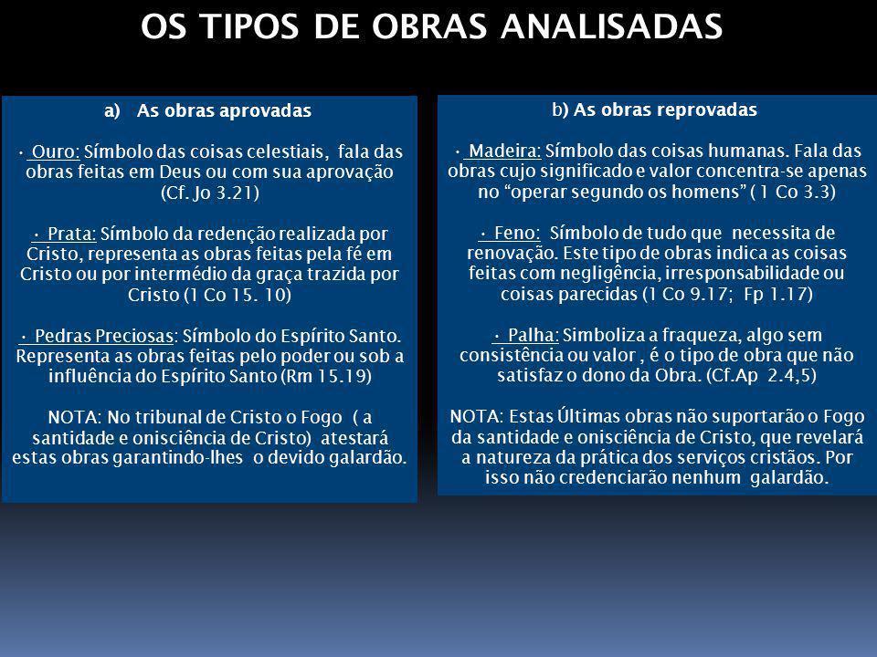 OS TIPOS DE OBRAS ANALISADAS