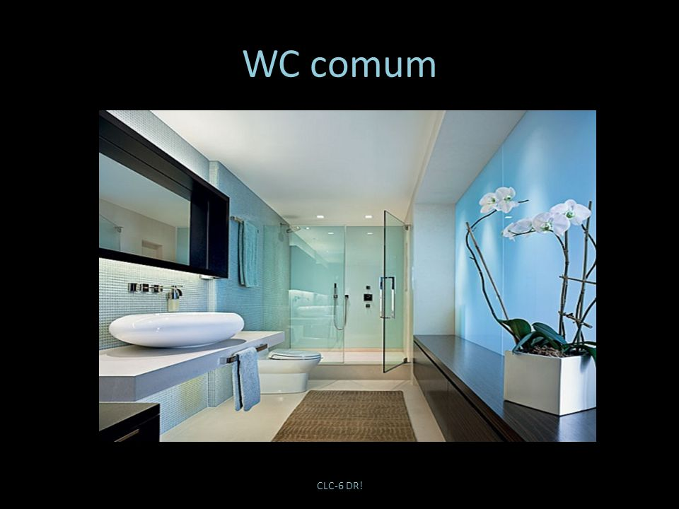 WC comum CLC-6 DR!