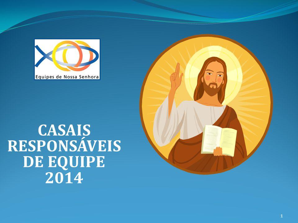 CASAIS RESPONSÁVEIS DE EQUIPE