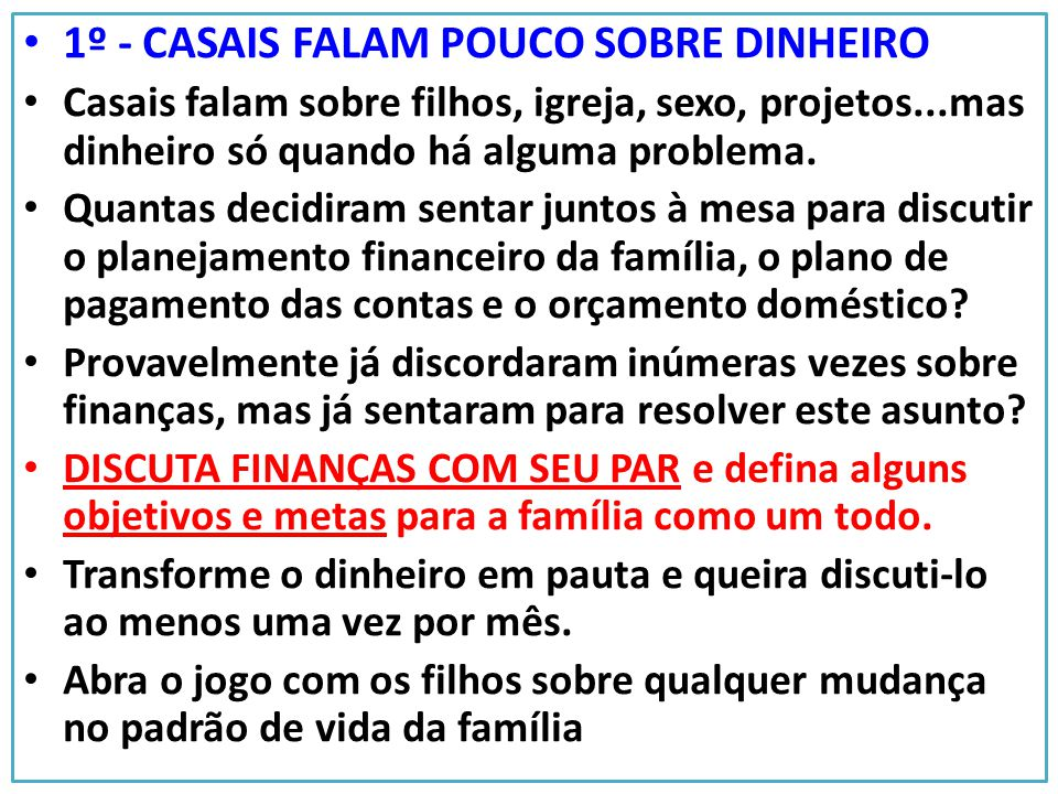 1º - CASAIS FALAM POUCO SOBRE DINHEIRO