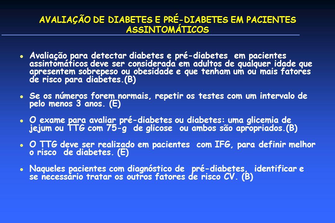AVALIAÇÃO DE DIABETES E PRÉ-DIABETES EM PACIENTES ASSINTOMÁTICOS