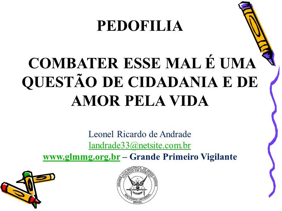 COMBATER ESSE MAL É UMA QUESTÃO DE CIDADANIA E DE AMOR PELA VIDA
