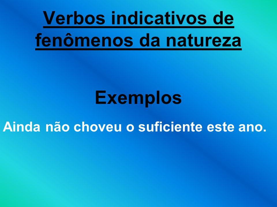 Verbos indicativos de fenômenos da natureza