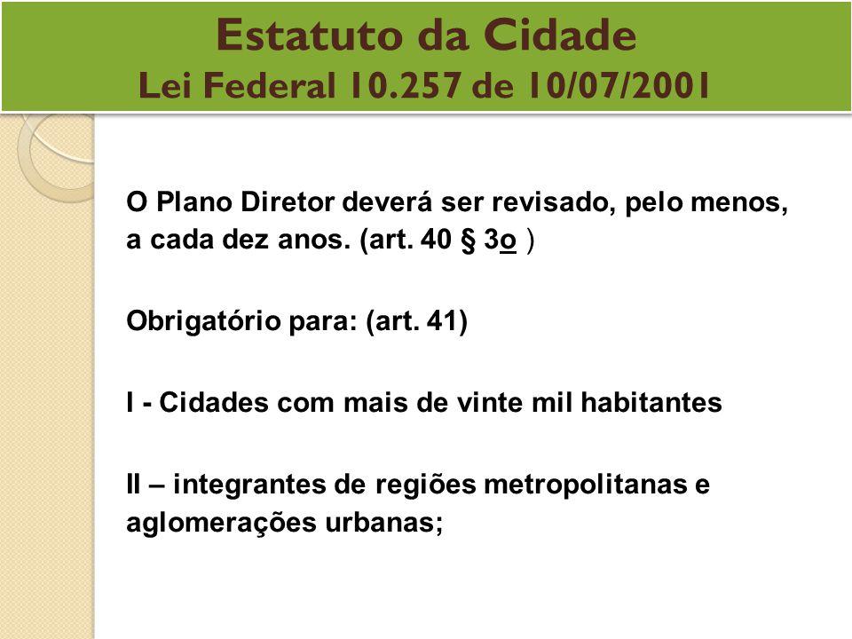 Estatuto da Cidade Lei Federal 10.257 de 10/07/2001