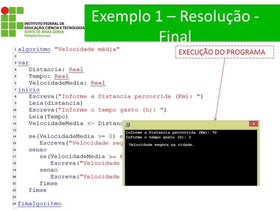 Exemplo 1 – Resolução - Final
