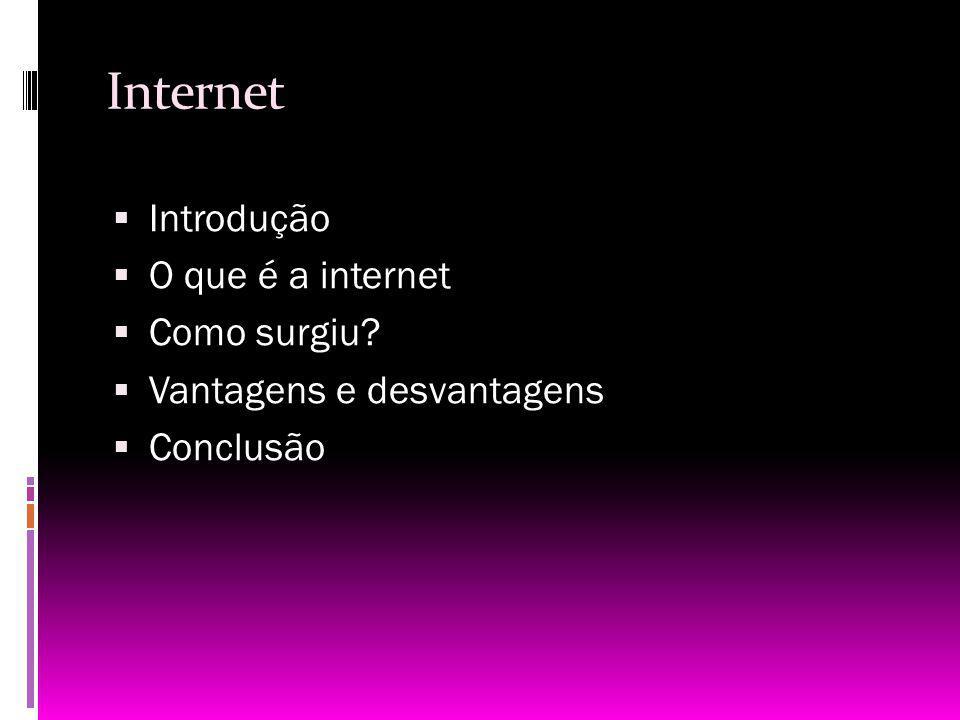 Internet Introdução O que é a internet Como surgiu