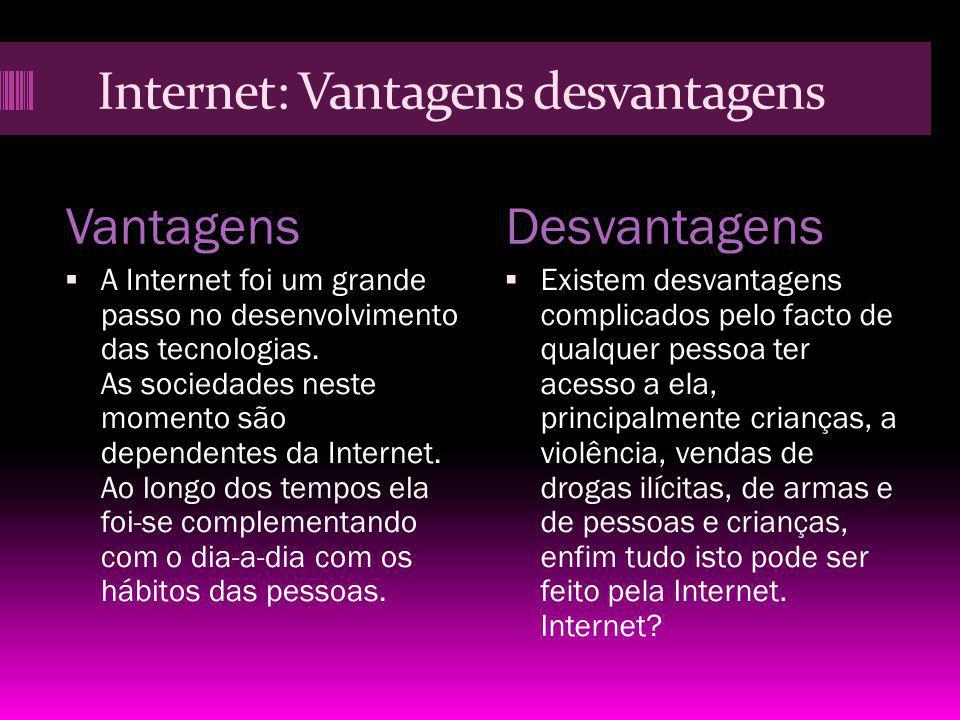 Internet: Vantagens desvantagens