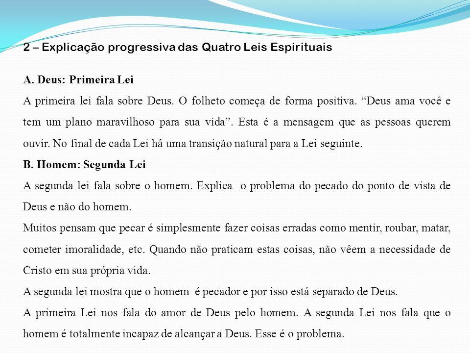 2 – Explicação progressiva das Quatro Leis Espirituais