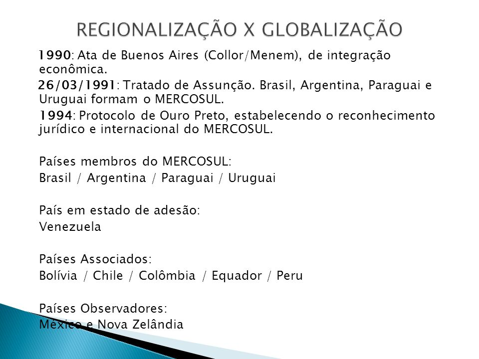 REGIONALIZAÇÃO X GLOBALIZAÇÃO