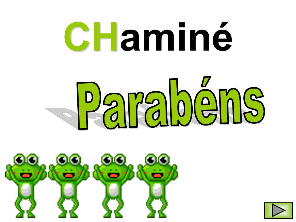 CHaminé Parabéns