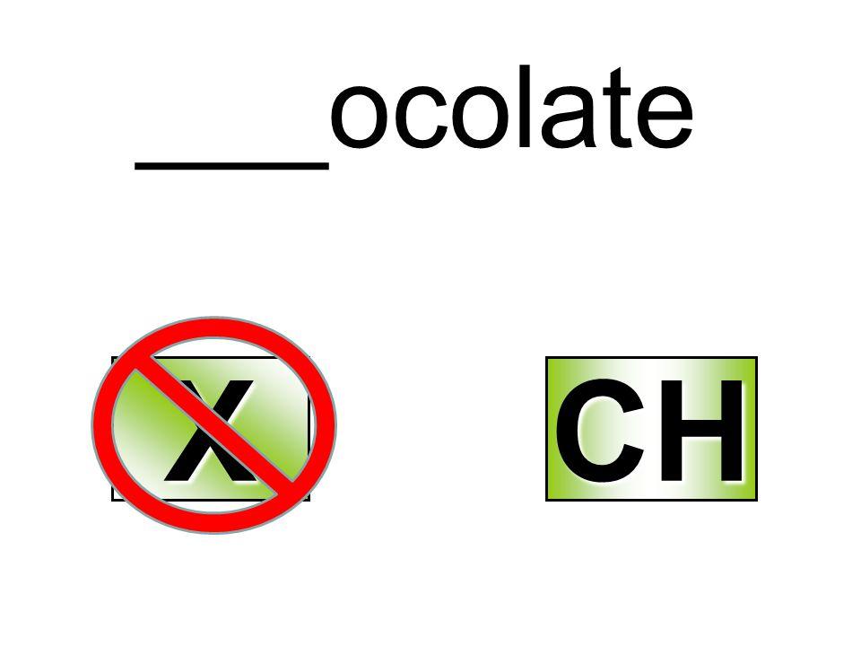 ___ocolate X CH