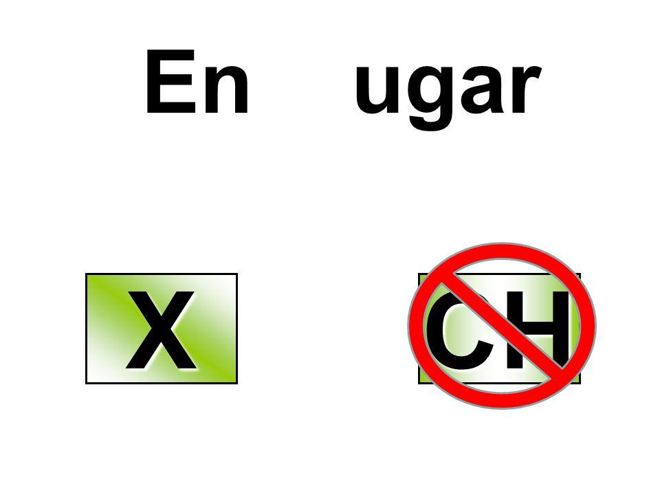 En ugar X CH