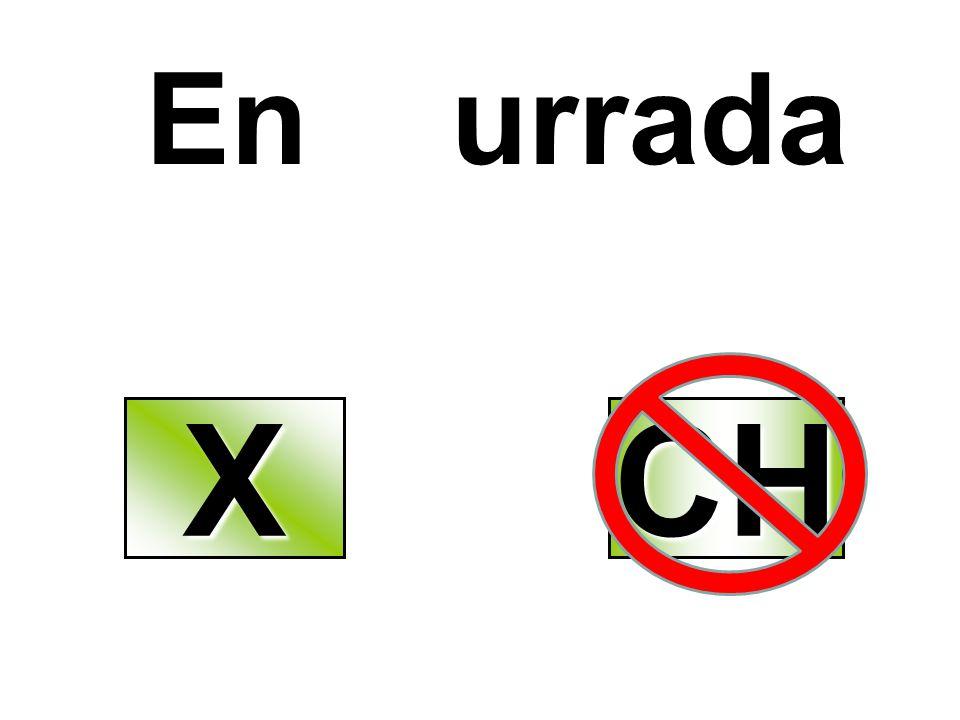 En urrada X CH