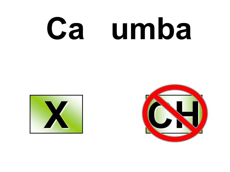 Ca umba X CH