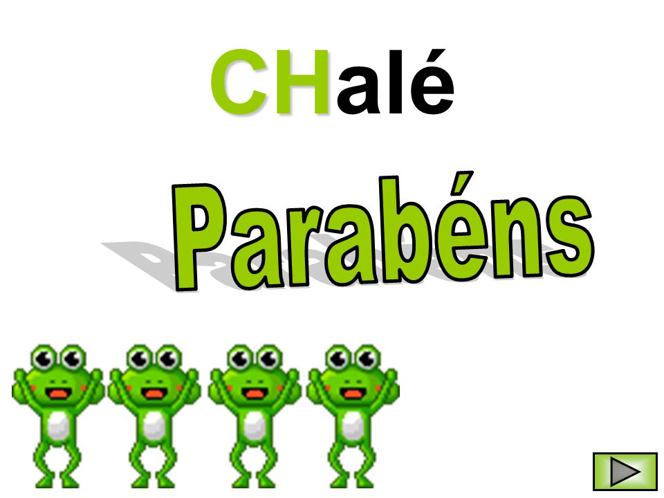 CHalé Parabéns