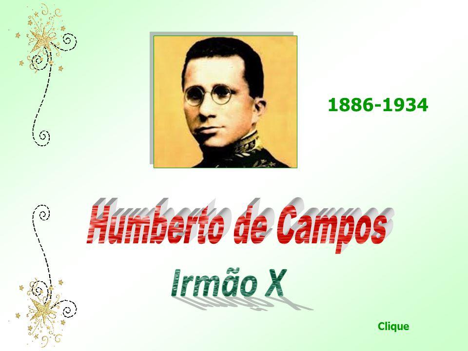 1886-1934 Humberto de Campos Irmão X Clique
