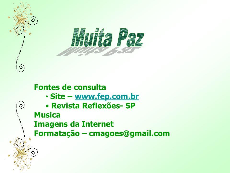 Muita Paz Fontes de consulta Site – www.fep.com.br