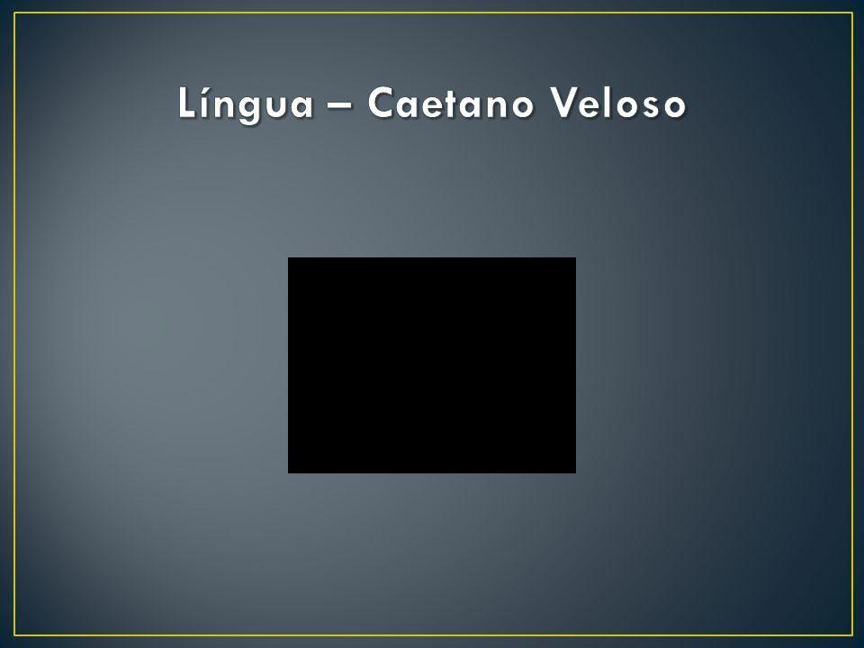 Língua – Caetano Veloso