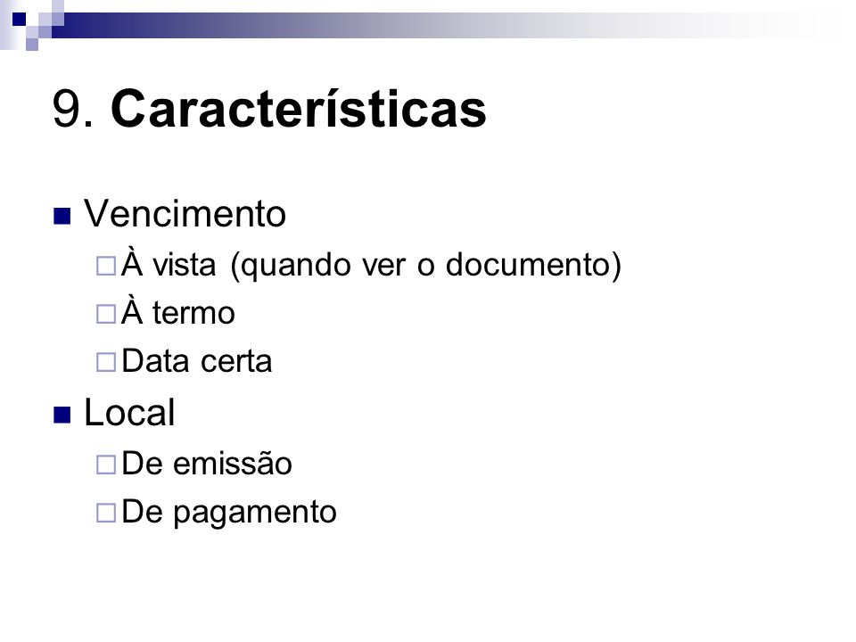 9. Características Vencimento Local À vista (quando ver o documento)