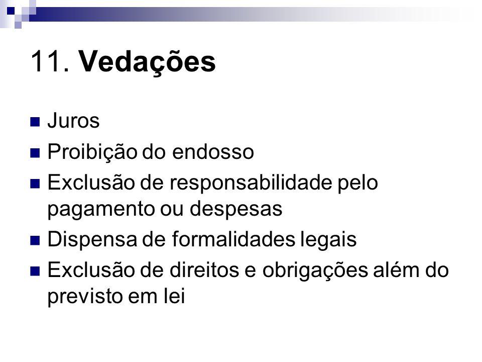 11. Vedações Juros Proibição do endosso