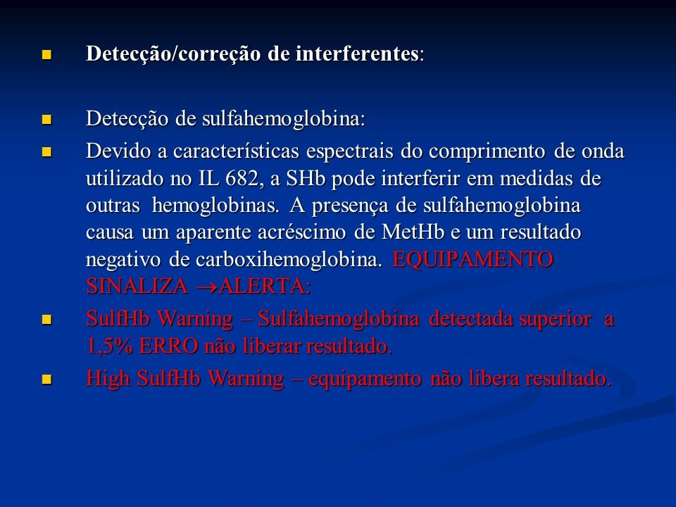 Detecção/correção de interferentes:
