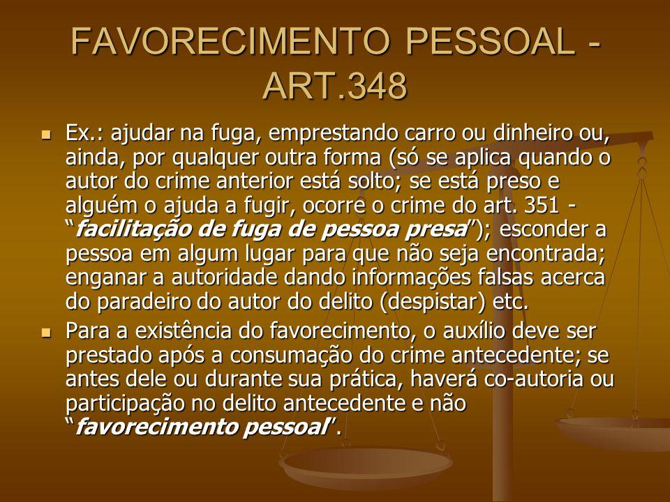 FAVORECIMENTO PESSOAL -ART.348