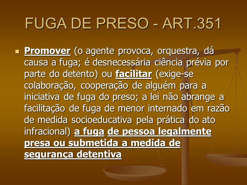 FUGA DE PRESO - ART.351