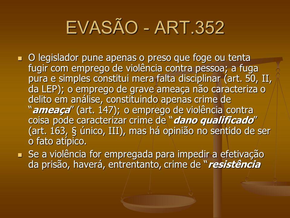 EVASÃO - ART.352