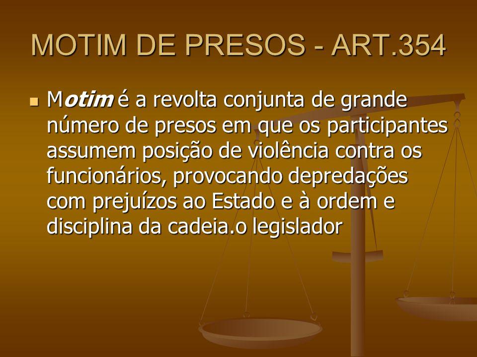 MOTIM DE PRESOS - ART.354