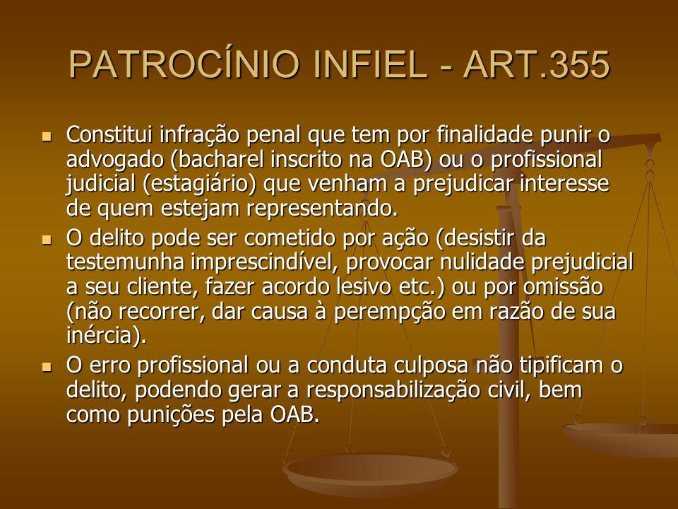 PATROCÍNIO INFIEL - ART.355