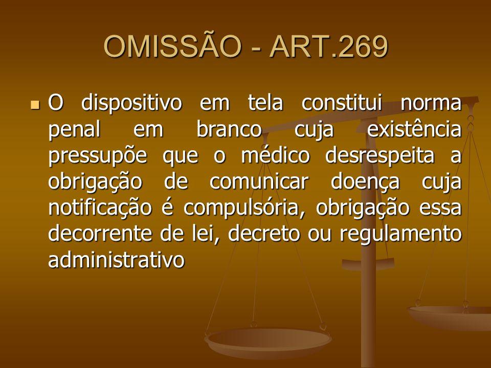 OMISSÃO - ART.269
