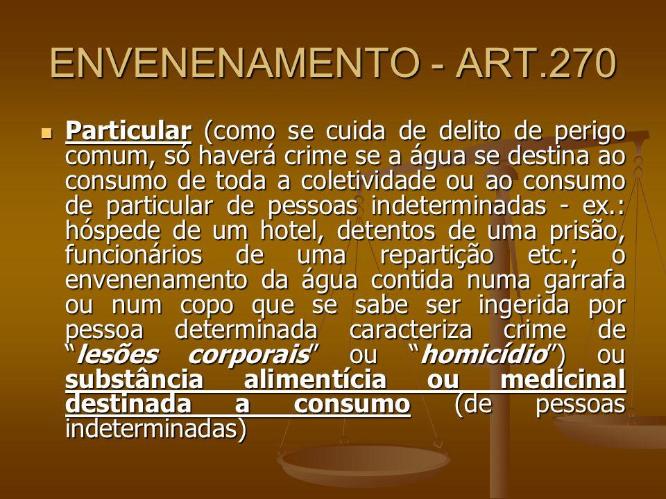 ENVENENAMENTO - ART.270