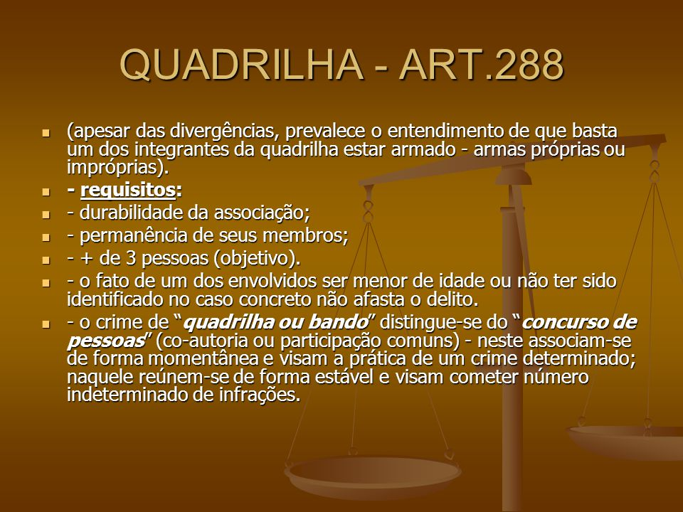 QUADRILHA - ART.288