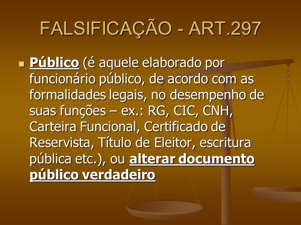 FALSIFICAÇÃO - ART.297