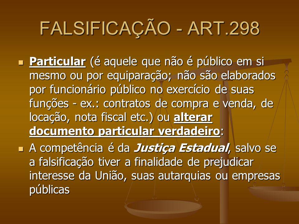 FALSIFICAÇÃO - ART.298