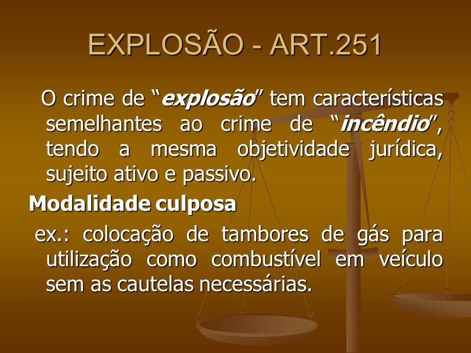 EXPLOSÃO - ART.251