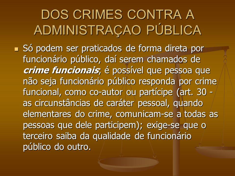 DOS CRIMES CONTRA A ADMINISTRAÇAO PÚBLICA