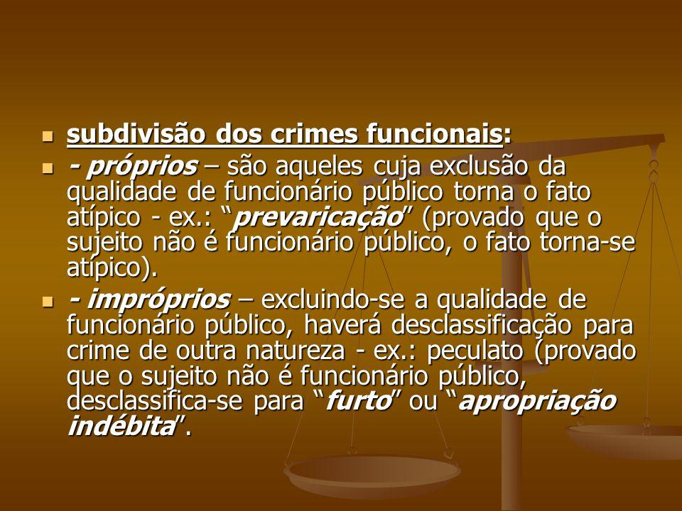 subdivisão dos crimes funcionais: