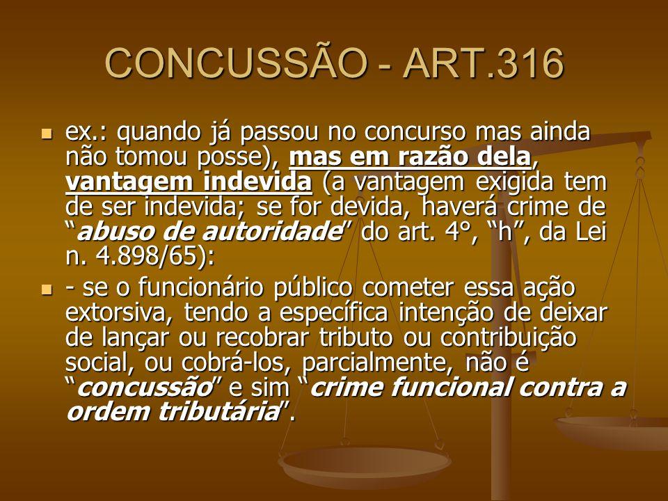 CONCUSSÃO - ART.316