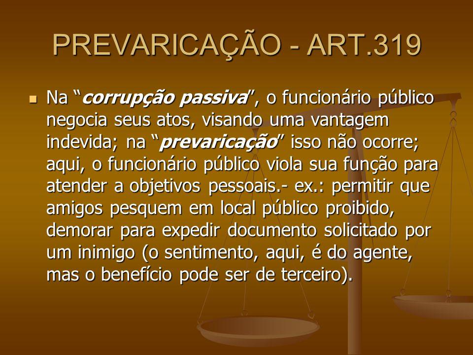PREVARICAÇÃO - ART.319