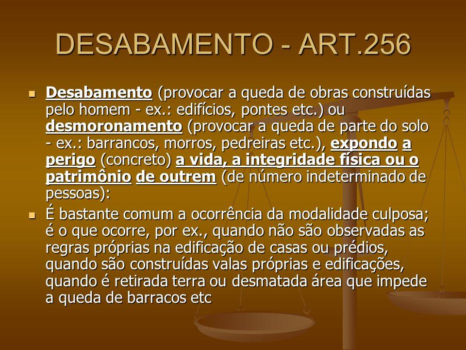 DESABAMENTO - ART.256