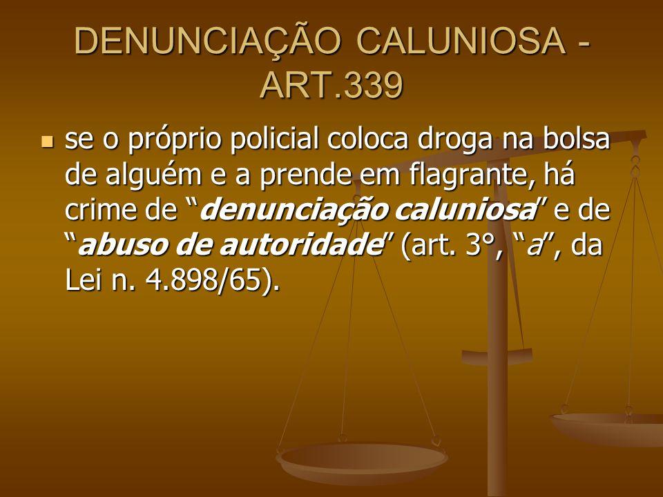 DENUNCIAÇÃO CALUNIOSA - ART.339