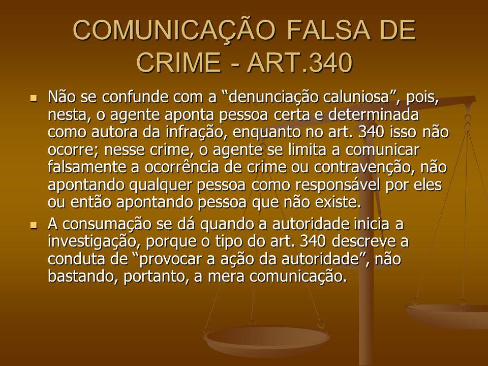 COMUNICAÇÃO FALSA DE CRIME - ART.340