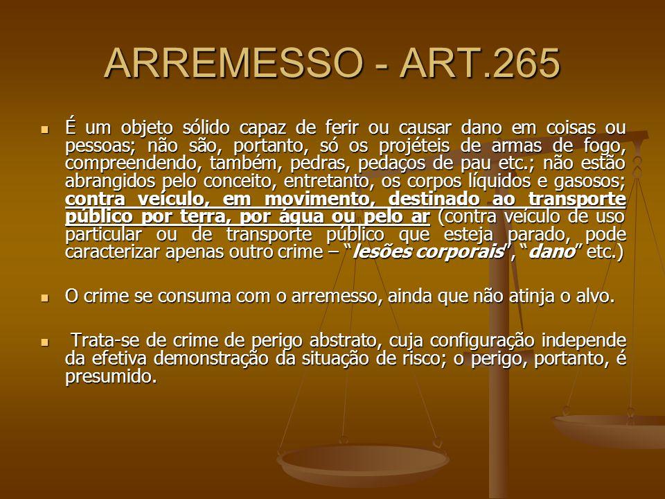 ARREMESSO - ART.265